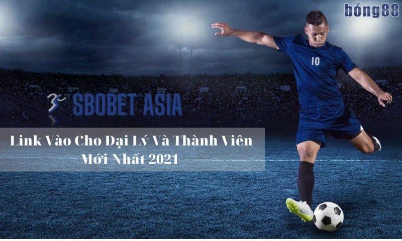 SBOBET ASIA – Link vào cho đại lý và thành viên mới nhất 2021